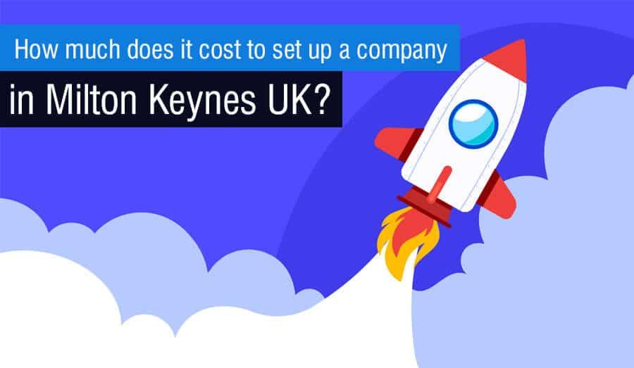 Set up a company in Milton Keynes UK