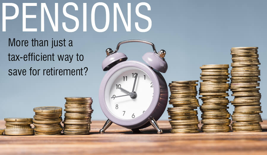 Pensions: More than just a tax-efficient way to save for retirement?